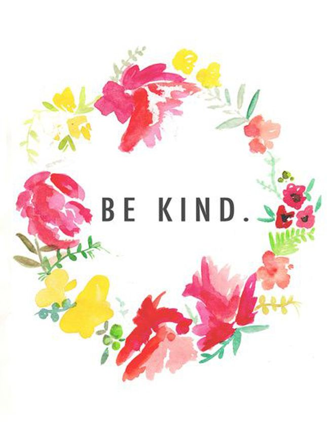be kind or at least try