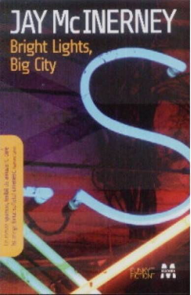 Bright lights big city Jay McInerney