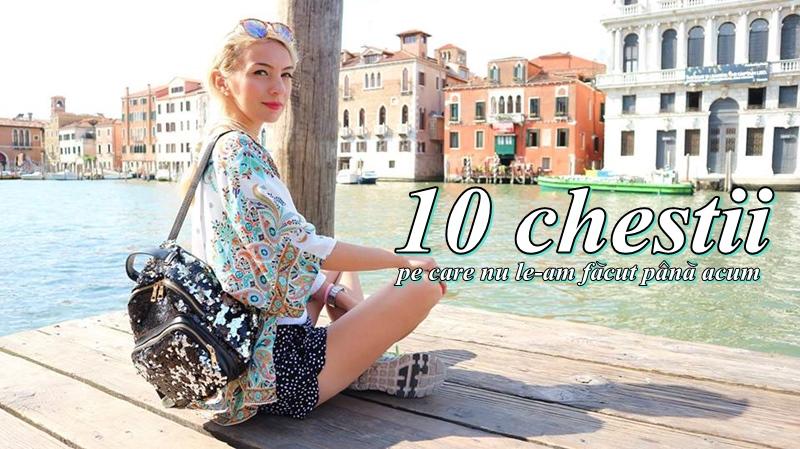10 chestii Ioana Radu