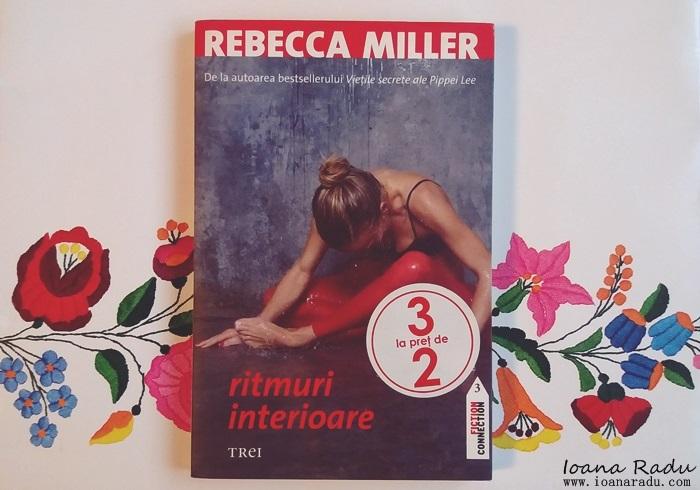 carte Rebecca Miller ritmuri interioare coperta fata