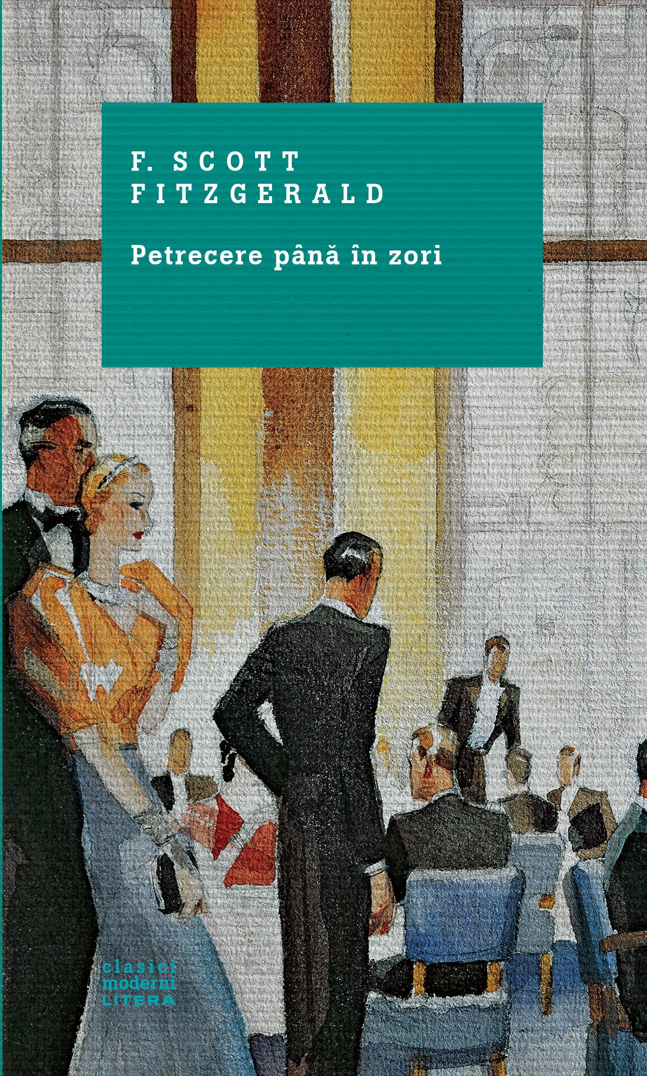 Petrecere până în zori - F. Scott Fitzgerald