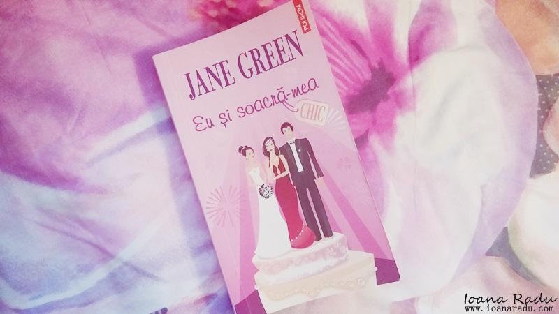 Recenzie: Eu şi soacră-mea, de Jane Green
