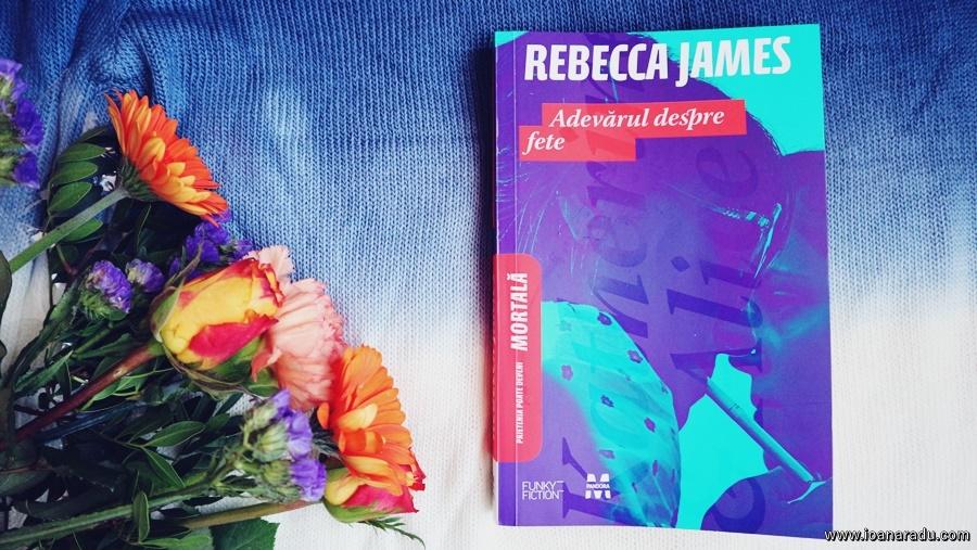 Adevărul despre fete, roman de Rebecca James
