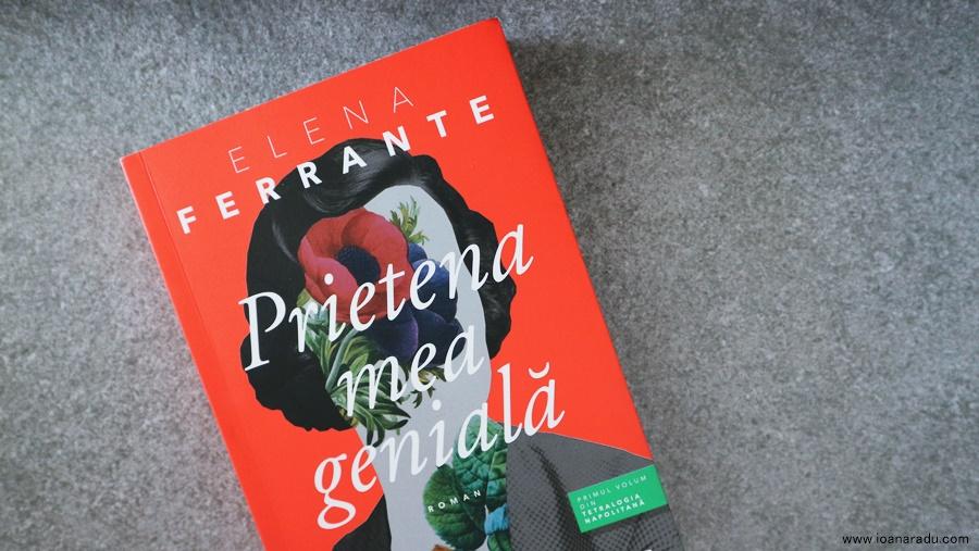 Prietena mea genială, de Elena Ferrante