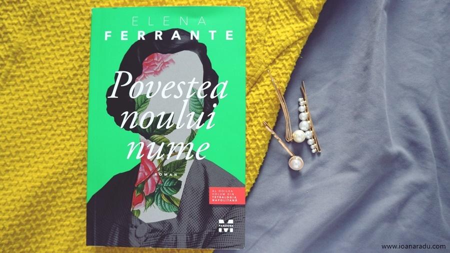 Povestea noului nume - al doilea volum din cadrul tetralogiei napolitane de Elena Ferrante